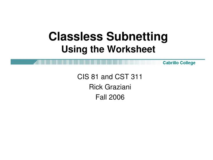 classless subnetting using the worksheet n.