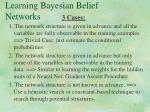 learning bayesian belief networks