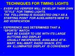 techniques for timing lights