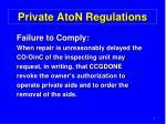 private aton regulations