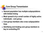 core group transmission
