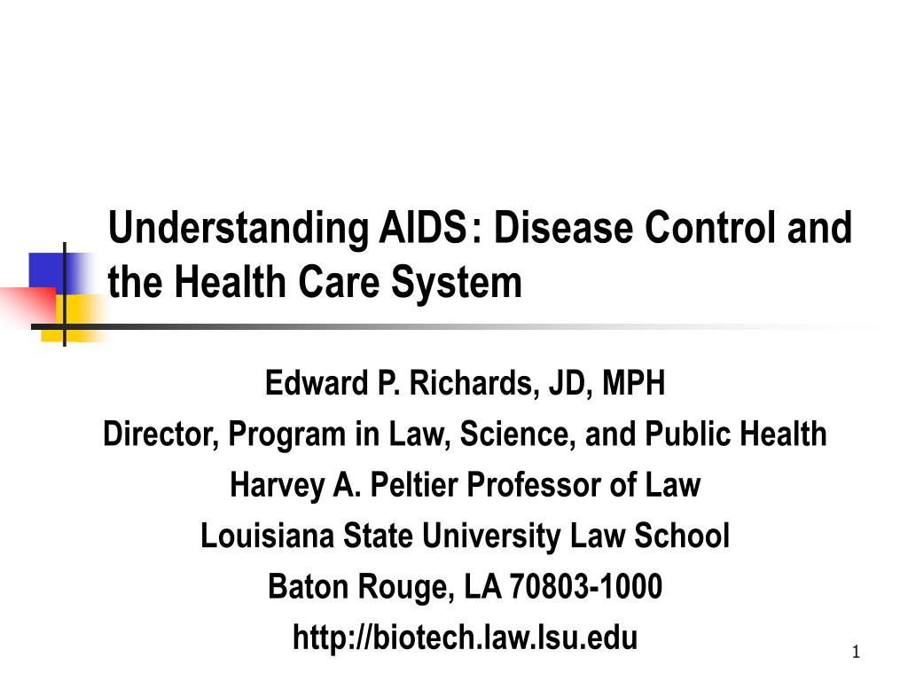 understanding aids disease control and the health care system l.