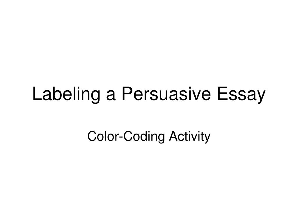 labeling a persuasive essay l.