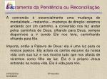 sacramento da penit ncia ou reconcilia o12