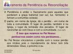 sacramento da penit ncia ou reconcilia o15