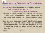 sacramento da penit ncia ou reconcilia o22