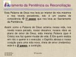 sacramento da penit ncia ou reconcilia o23