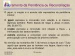 sacramento da penit ncia ou reconcilia o28