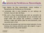 sacramento da penit ncia ou reconcilia o5