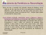 sacramento da penit ncia ou reconcilia o6