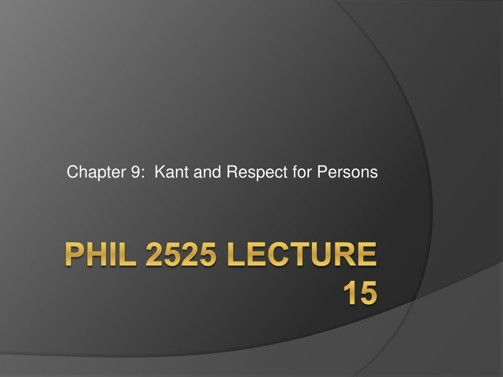 chapter 9 kant and respect for persons l.