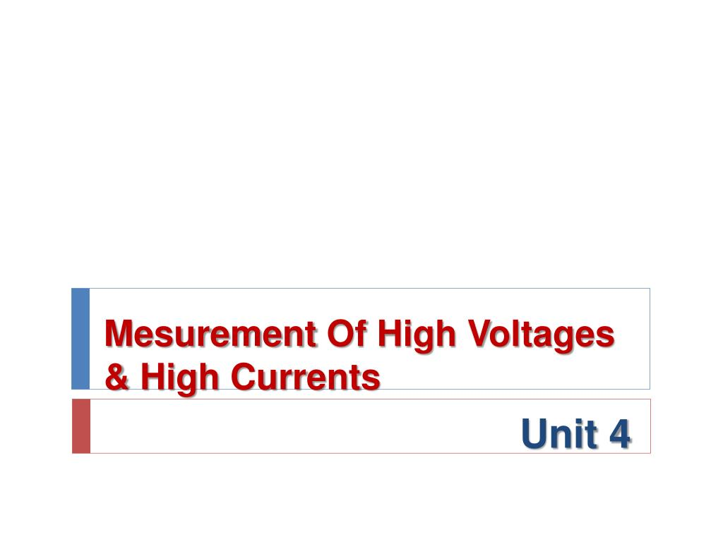 mesurement of high voltages high currents l.