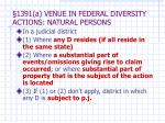 1391 a venue in federal diversity actions natural persons