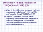difference in fallback provisions of 1391 a 3 and 1391 b 331