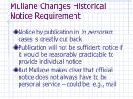 mullane changes historical notice requirement