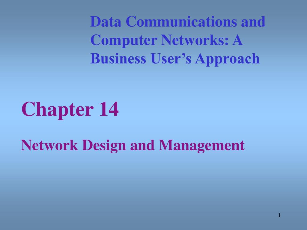 chapter 14 network design and management l.