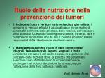 ruolo della nutrizione nella prevenzione dei tumori32
