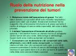 ruolo della nutrizione nella prevenzione dei tumori33