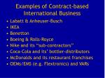 examples of contract based international business
