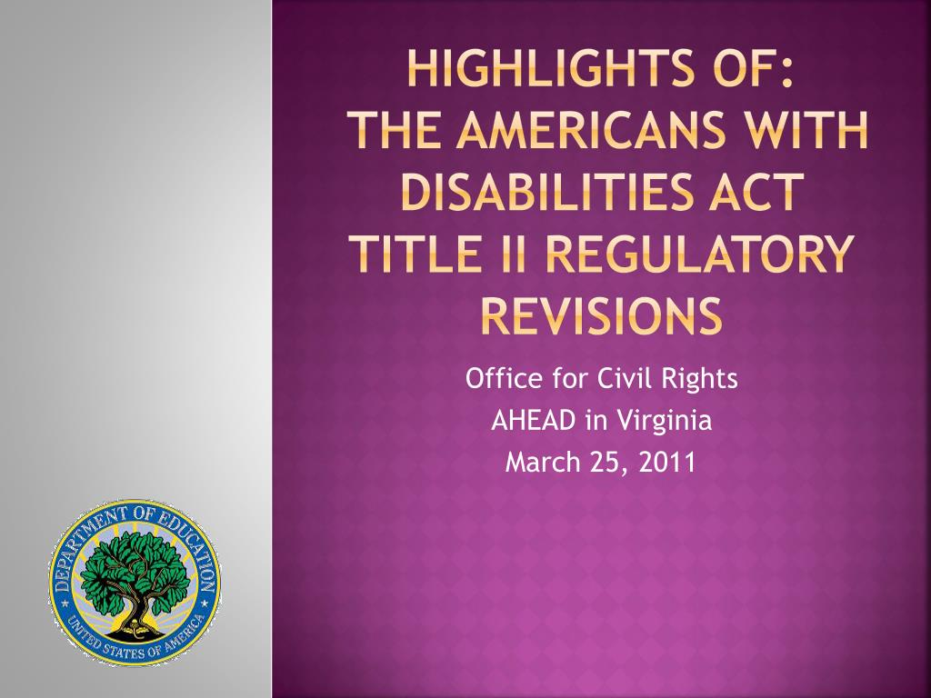 highlights of the americans with disabilities act title ii regulatory revisions l.