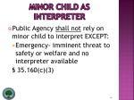 minor child as interpreter