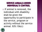 service animals under individual s control12