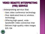 video remote interpreting vri service