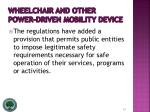 wheelchair and other power driven mobility device24