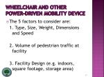 wheelchair and other power driven mobility device27