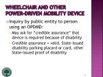 wheelchair and other power driven mobility device30