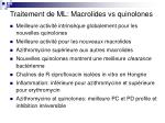traitement de ml macrolides vs quinolones