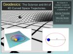 geodesics the science and art of 4d curved space trajectories