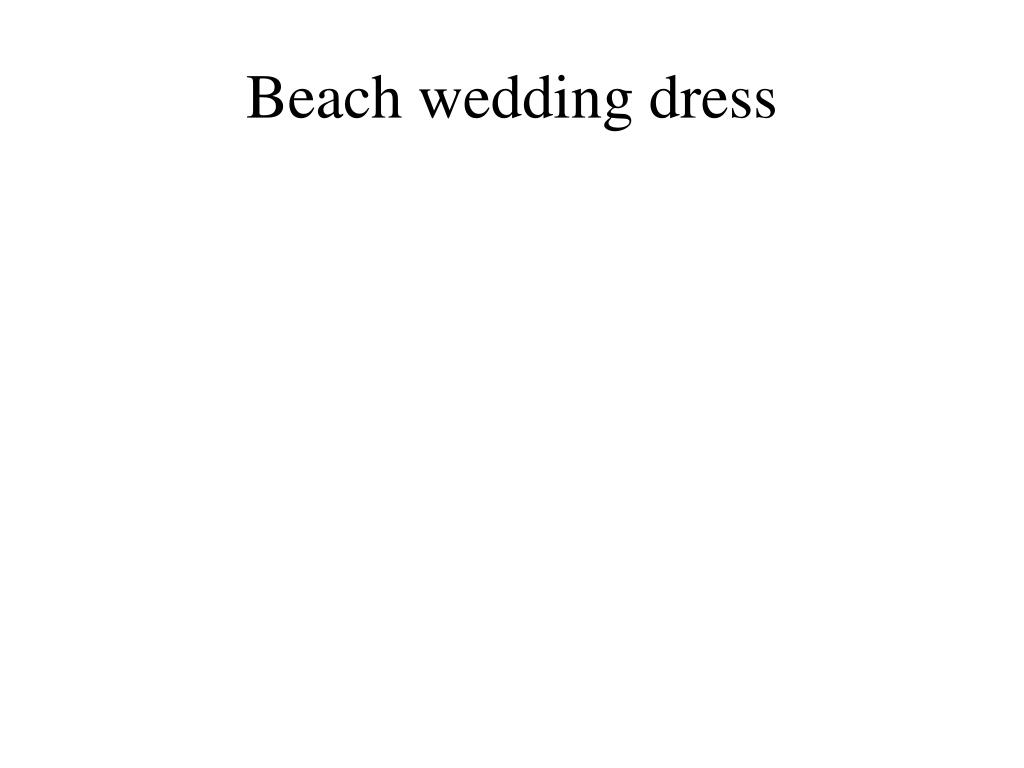 beach wedding dress l.