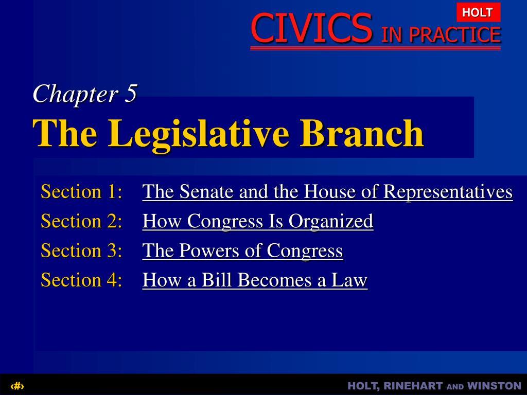 chapter 5 the legislative branch l.