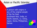asian or pacific islander