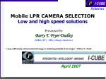 mobile lpr camera selection low and high speed solutions