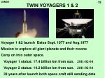 twin voyagers 1 2