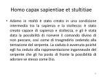 homo capax sapientiae et stultitiae
