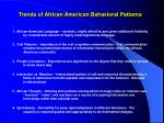 trends of african american behavioral patterns