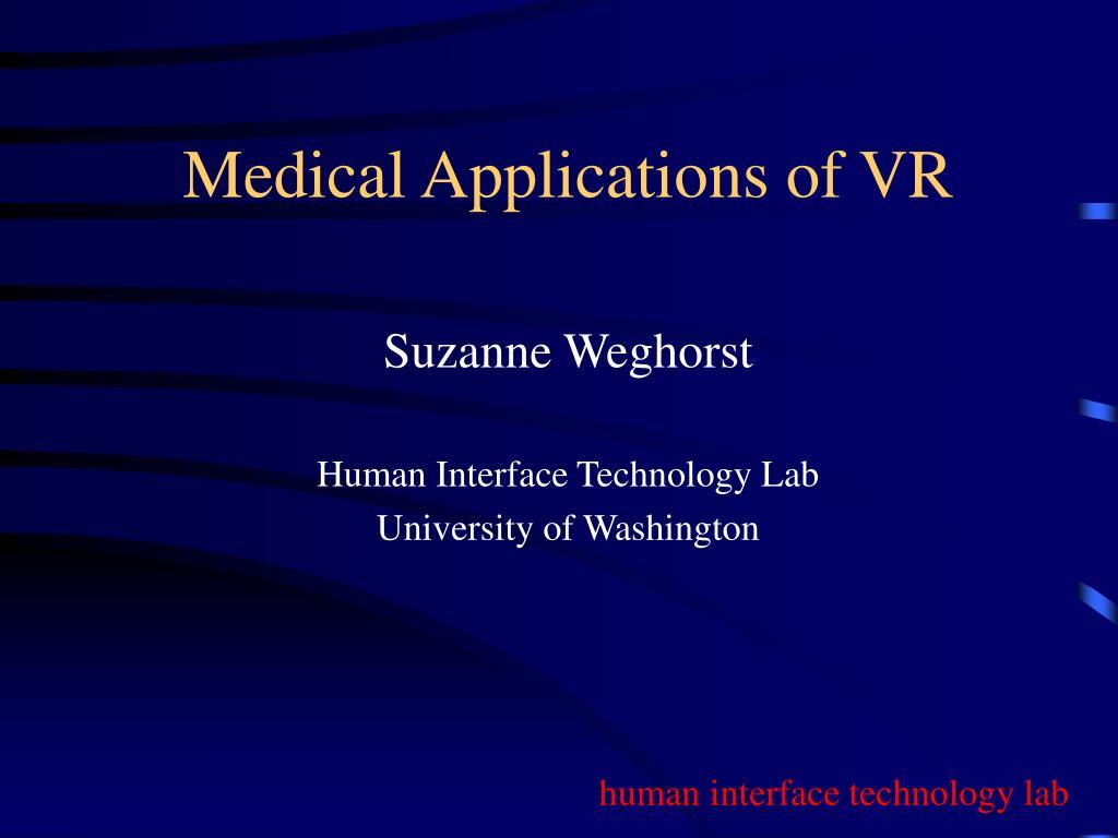 medical applications of vr l.