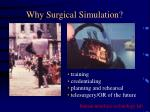 why surgical simulation