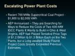 escalating power plant costs