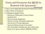 forms and documents that must be returned with agreements