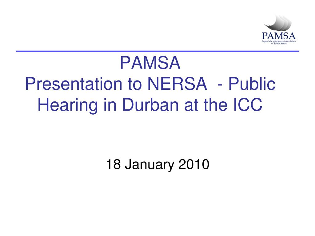 pamsa presentation to nersa public hearing in durban at the icc l.