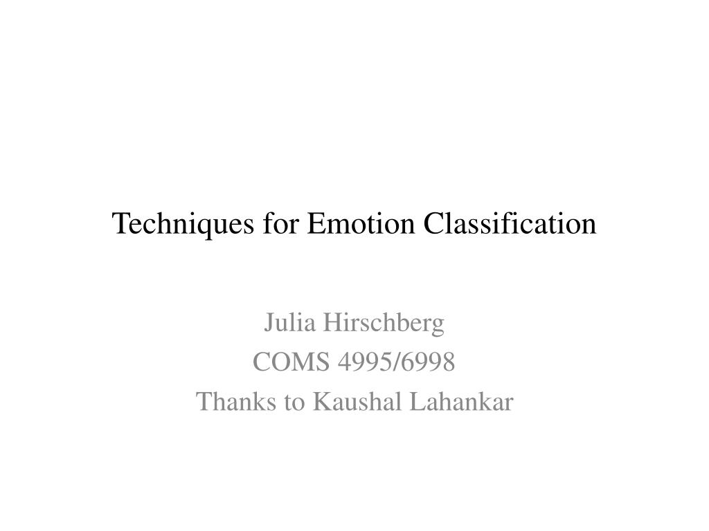 techniques for emotion classification l.
