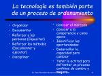 la tecnolog a es tambi n parte de un proceso de ordenamiento