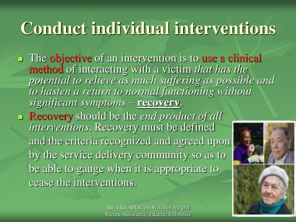 Conduct individual interventions