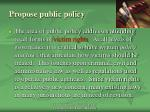 propose public policy