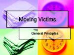 moving victims
