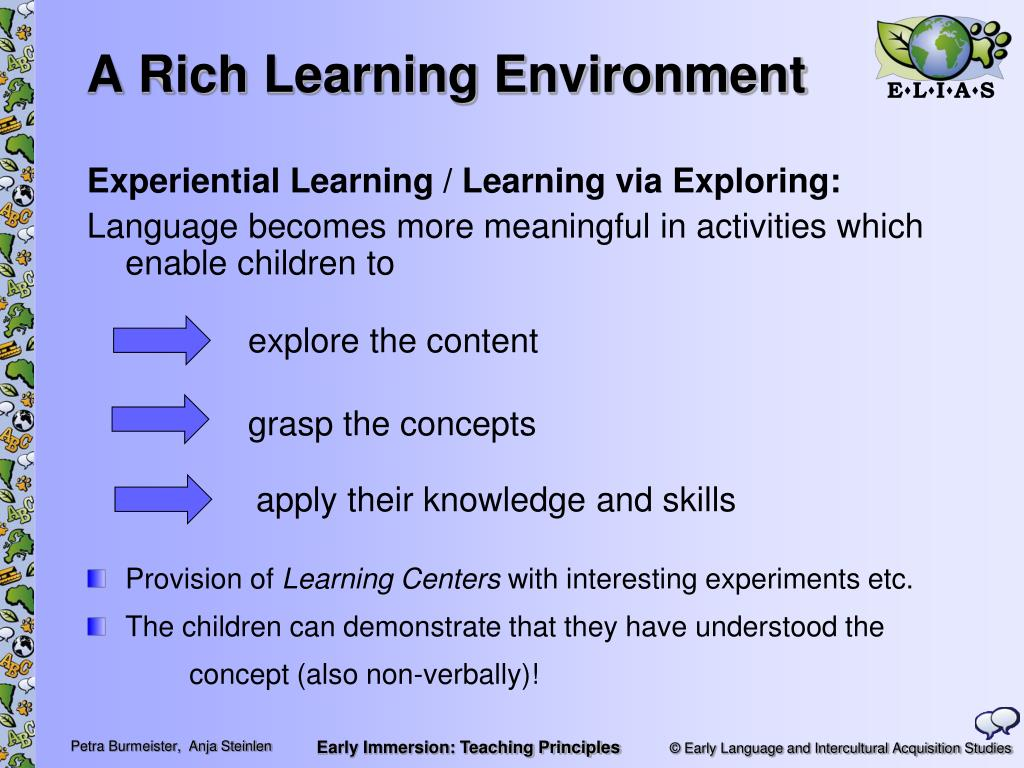 A Rich Learning Environment